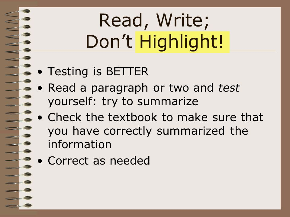 Read, Write; Don't Highlight!