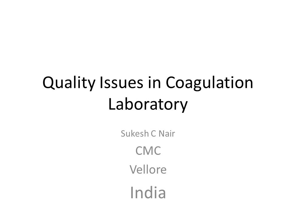 Quality Issues in Coagulation Laboratory