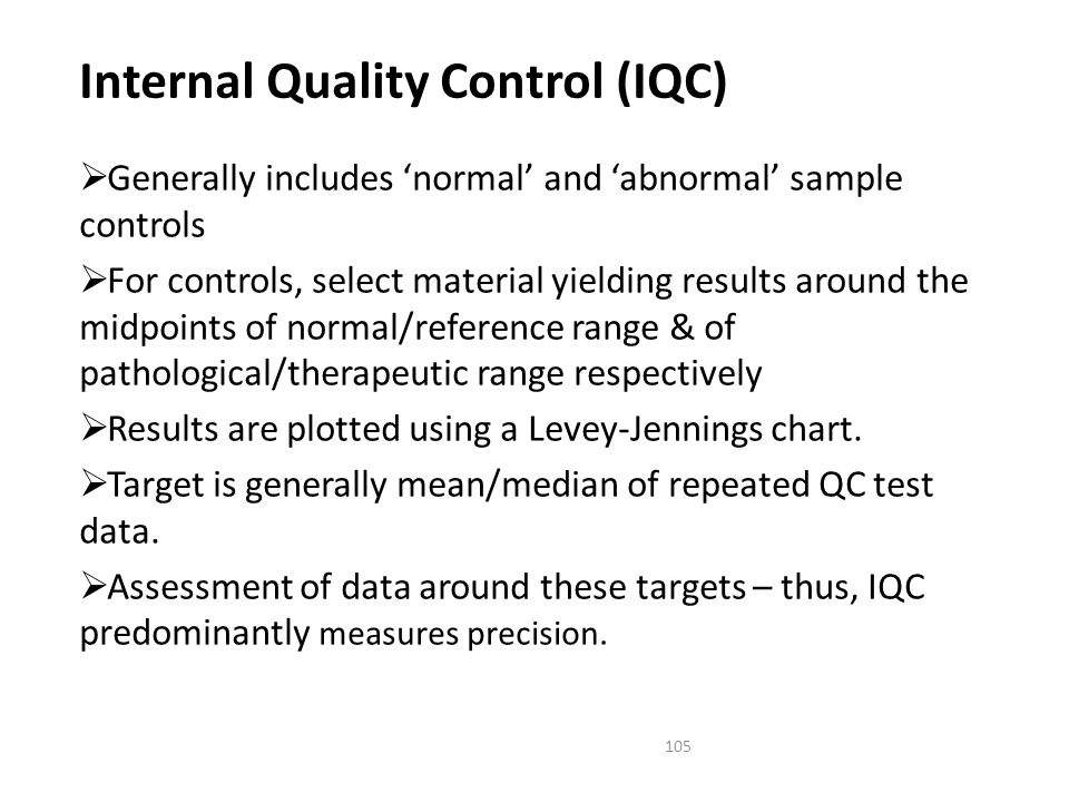 Internal Quality Control (IQC)