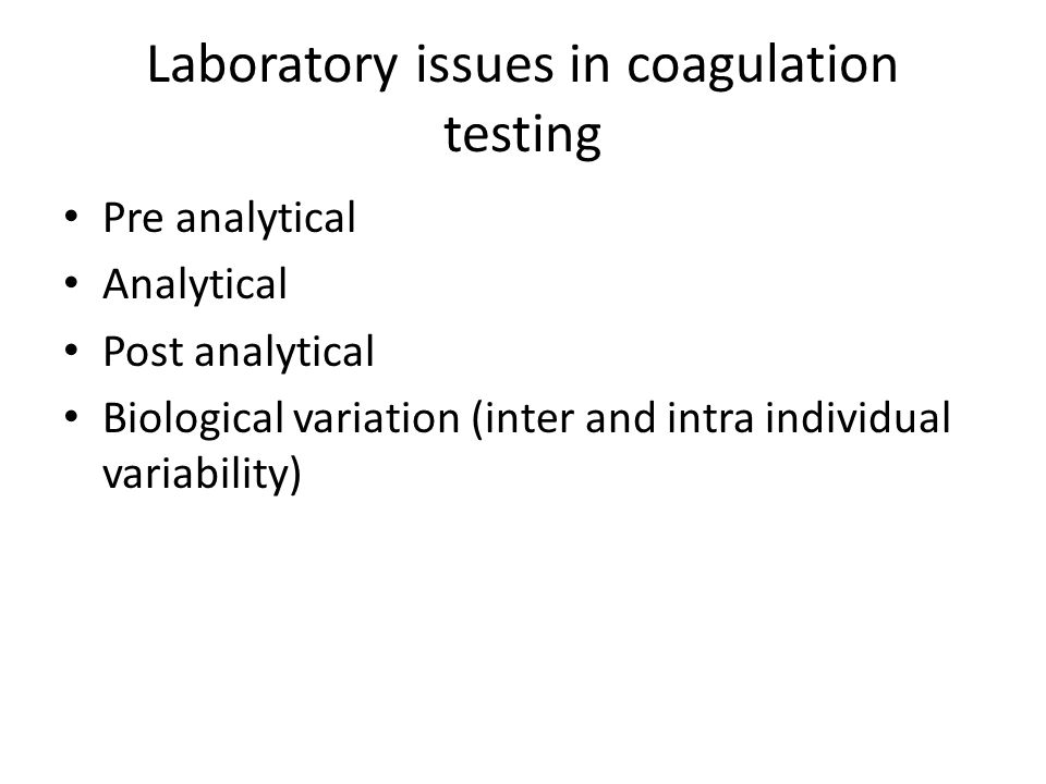 Laboratory issues in coagulation testing