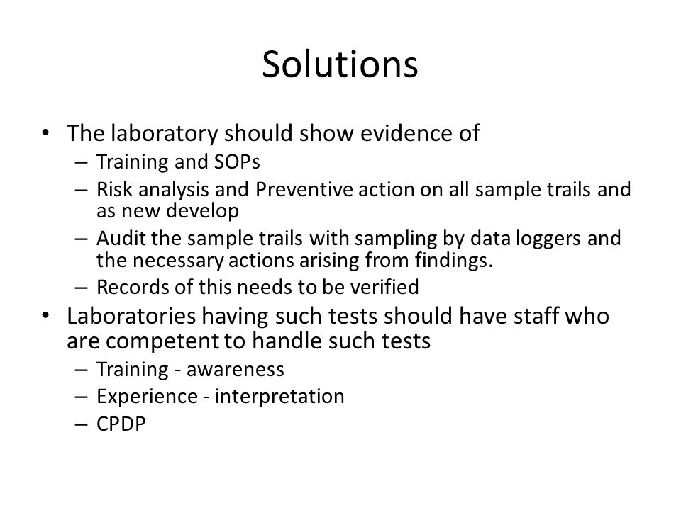 Solutions The laboratory should show evidence of