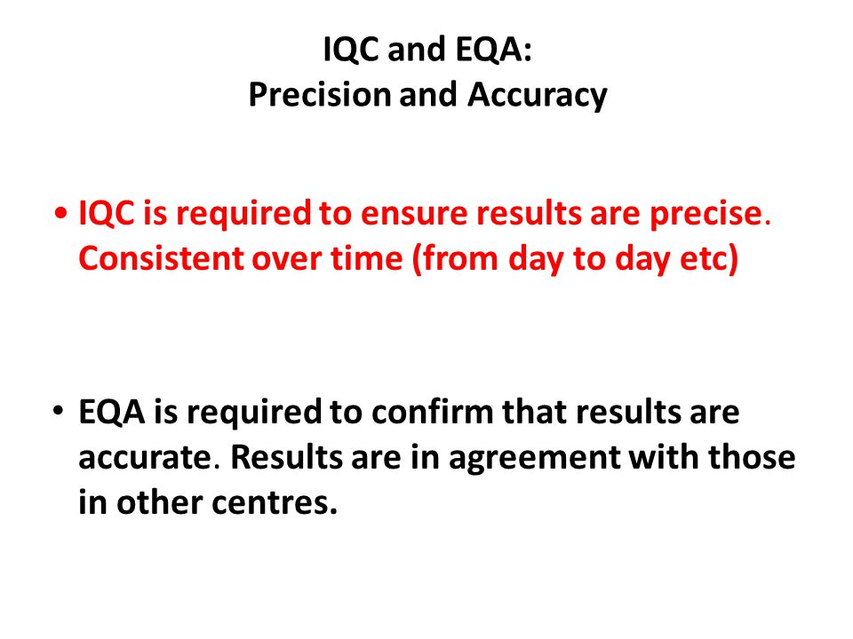 IQC and EQA: Precision and Accuracy