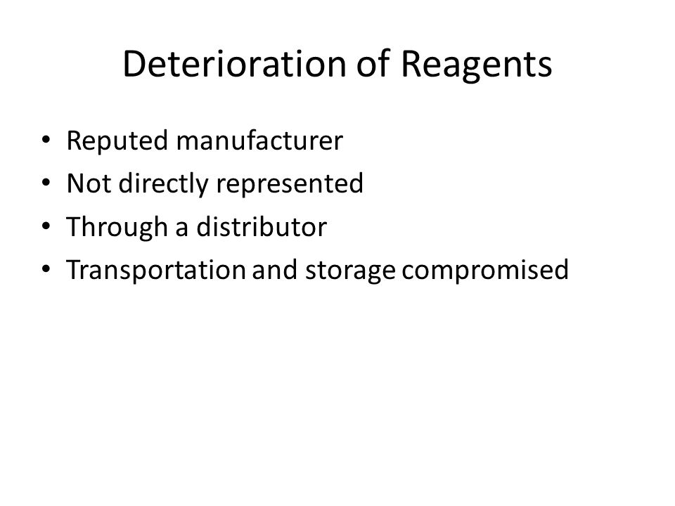 Deterioration of Reagents