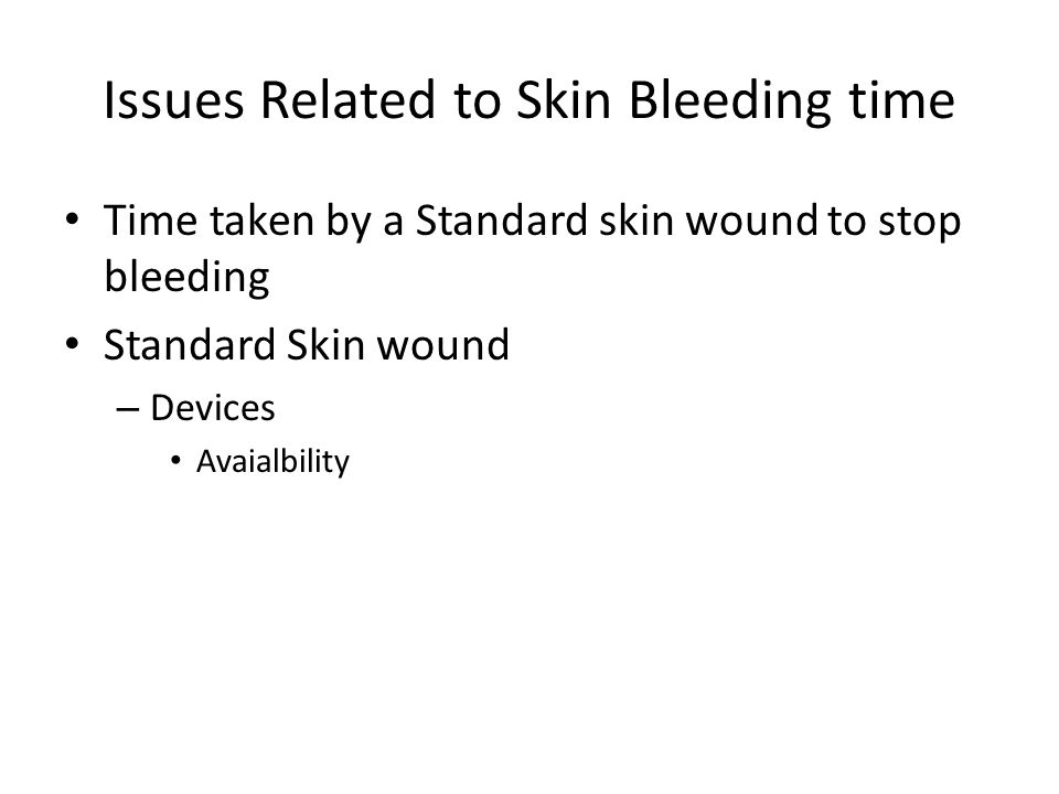 Issues Related to Skin Bleeding time