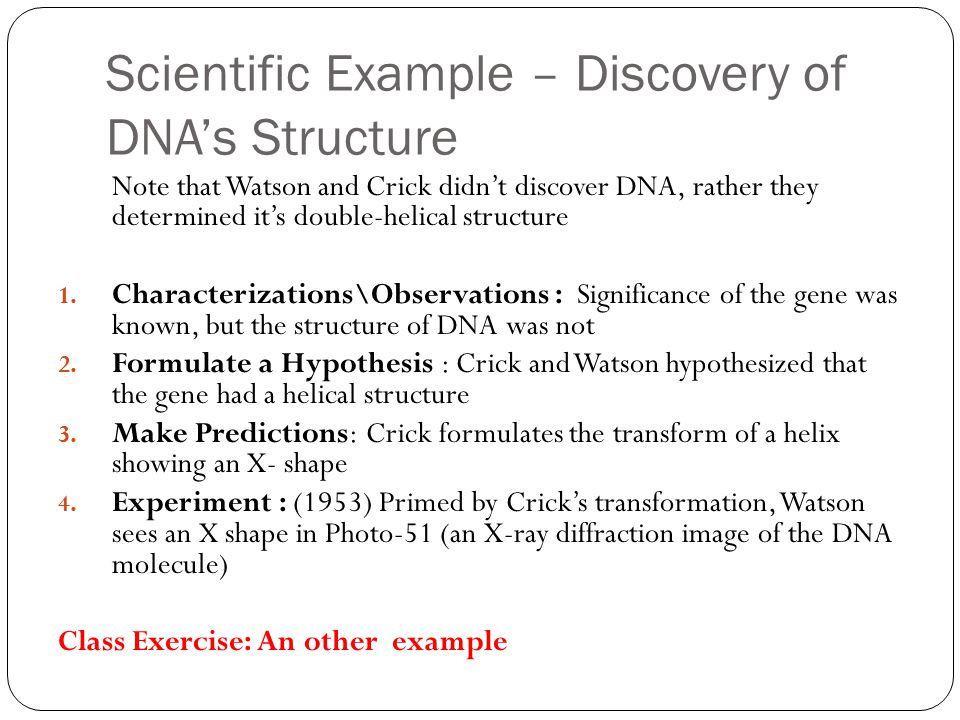 Scientific Example – Discovery of DNA's Structure