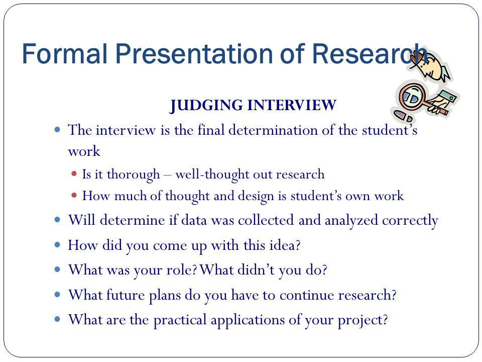 Formal Presentation of Research