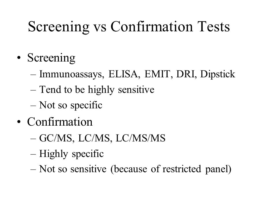 Screening vs Confirmation Tests