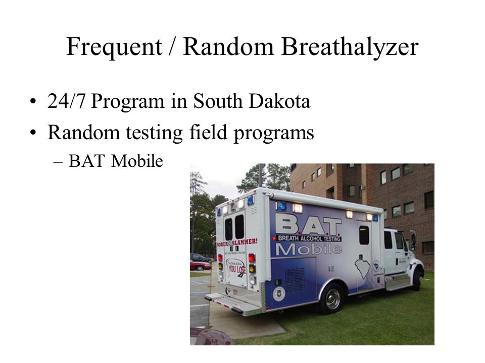 Frequent / Random Breathalyzer