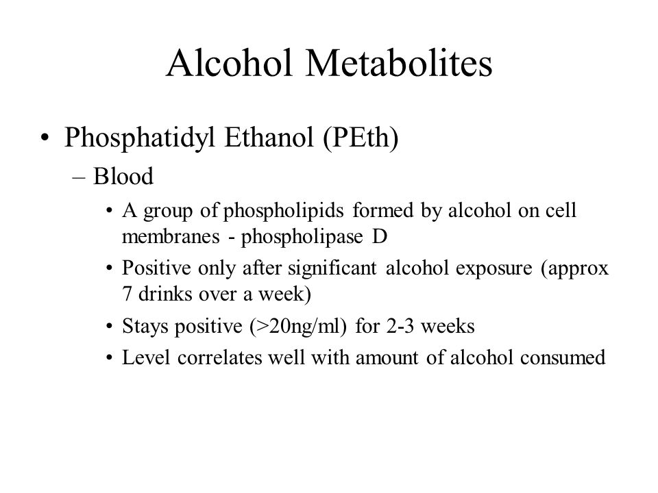Alcohol Metabolites Phosphatidyl Ethanol (PEth) Blood