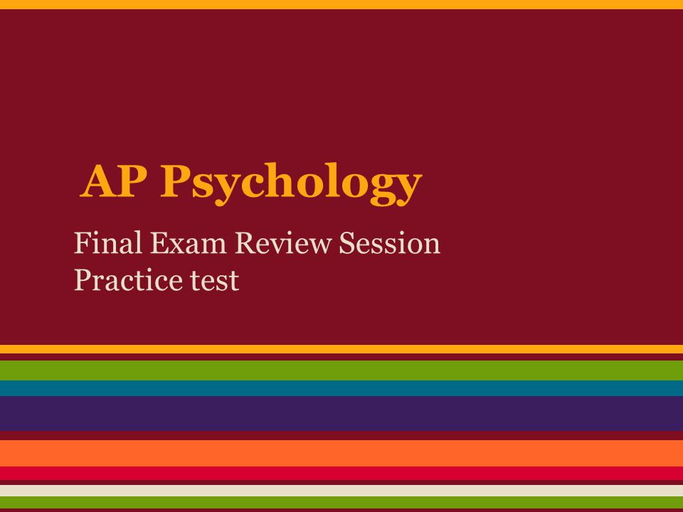 Final Exam Review Session Practice test