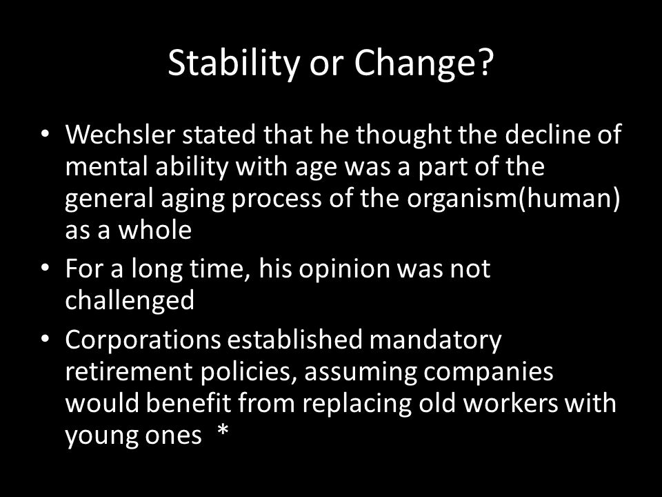 Stability or Change