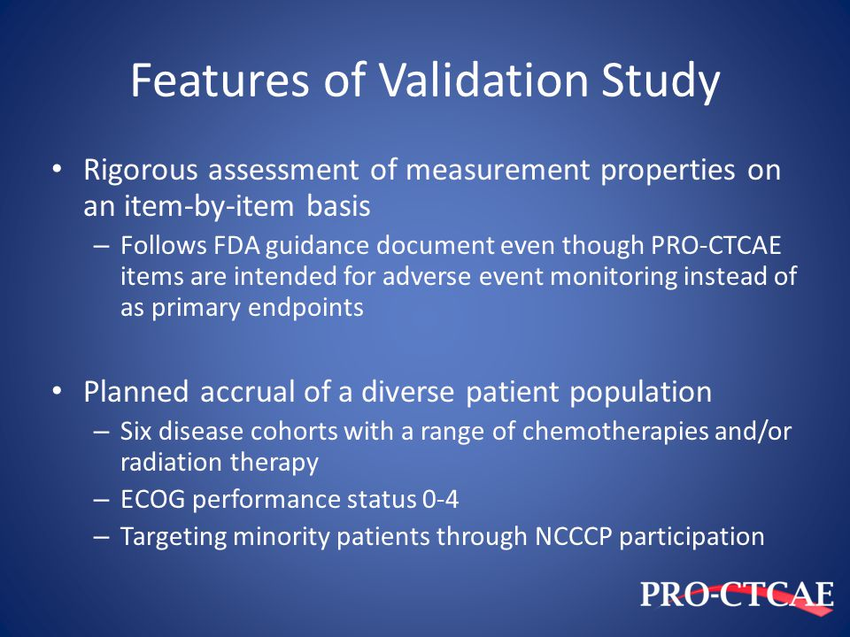 Features of Validation Study