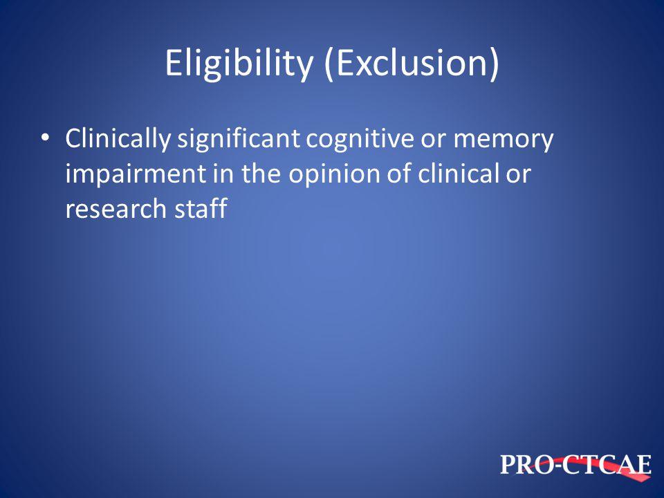 Eligibility (Exclusion)
