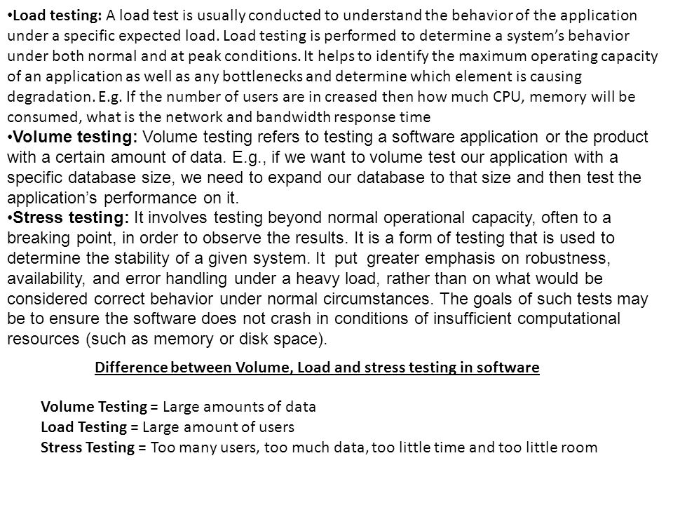 Difference between Volume, Load and stress testing in software