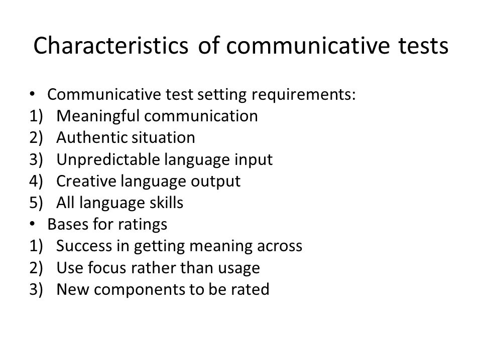 Characteristics of communicative tests