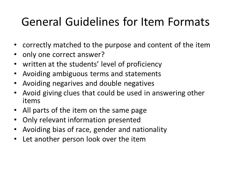 General Guidelines for Item Formats