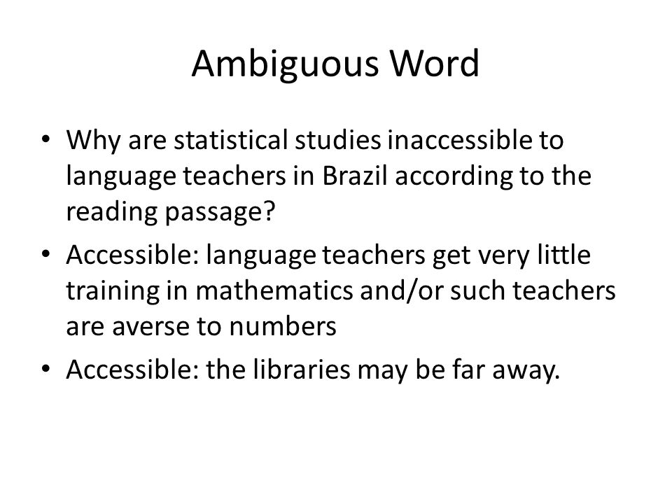 Ambiguous Word Why are statistical studies inaccessible to language teachers in Brazil according to the reading passage