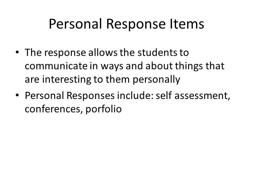 Personal Response Items