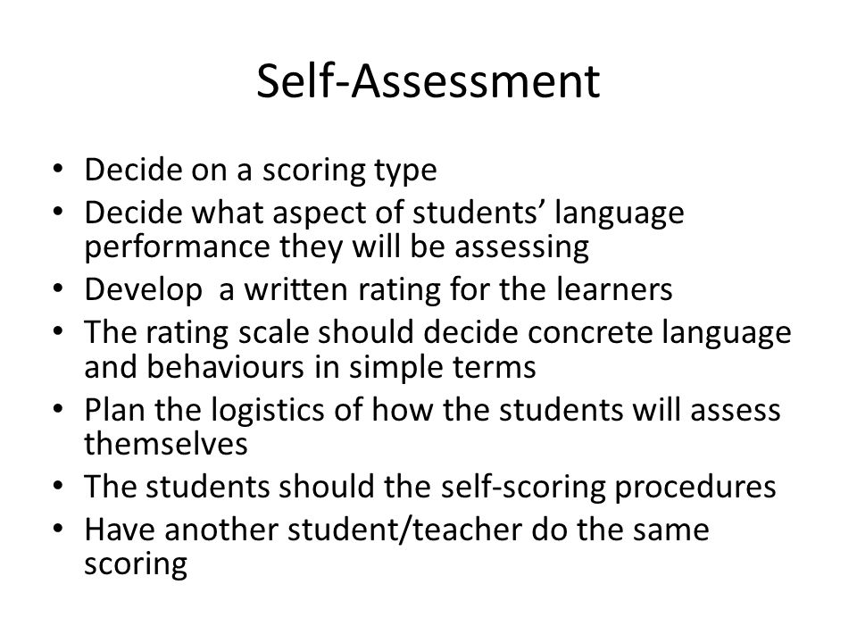 Self-Assessment Decide on a scoring type