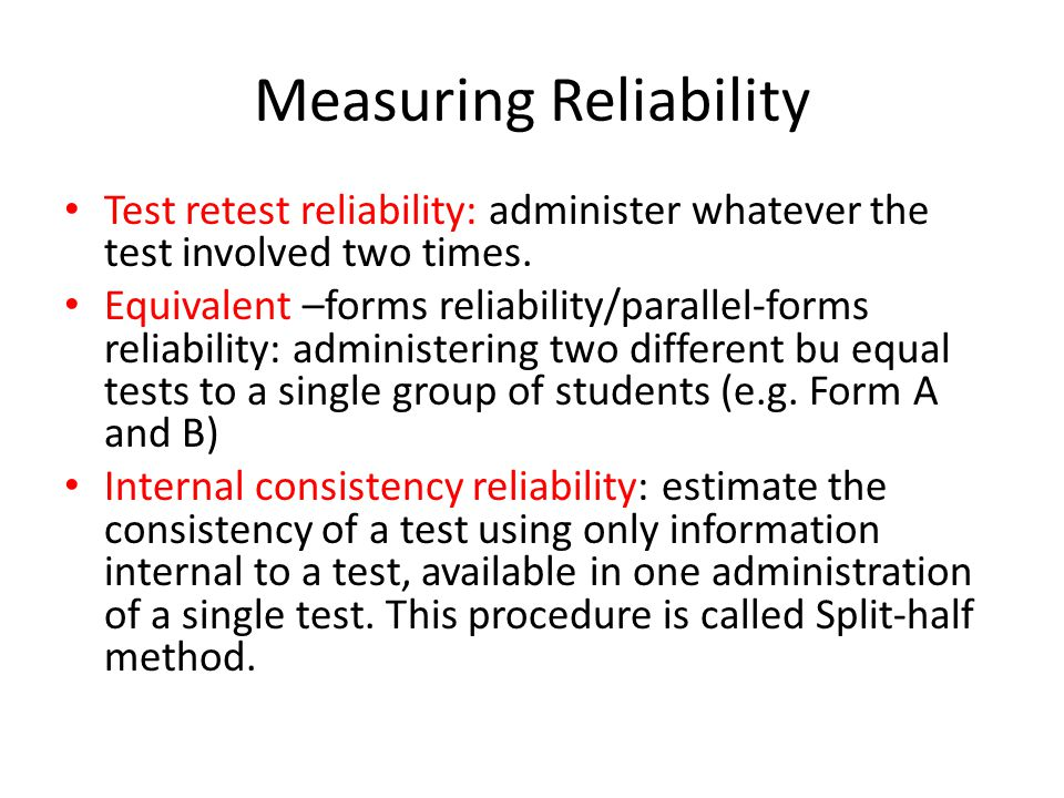 Measuring Reliability