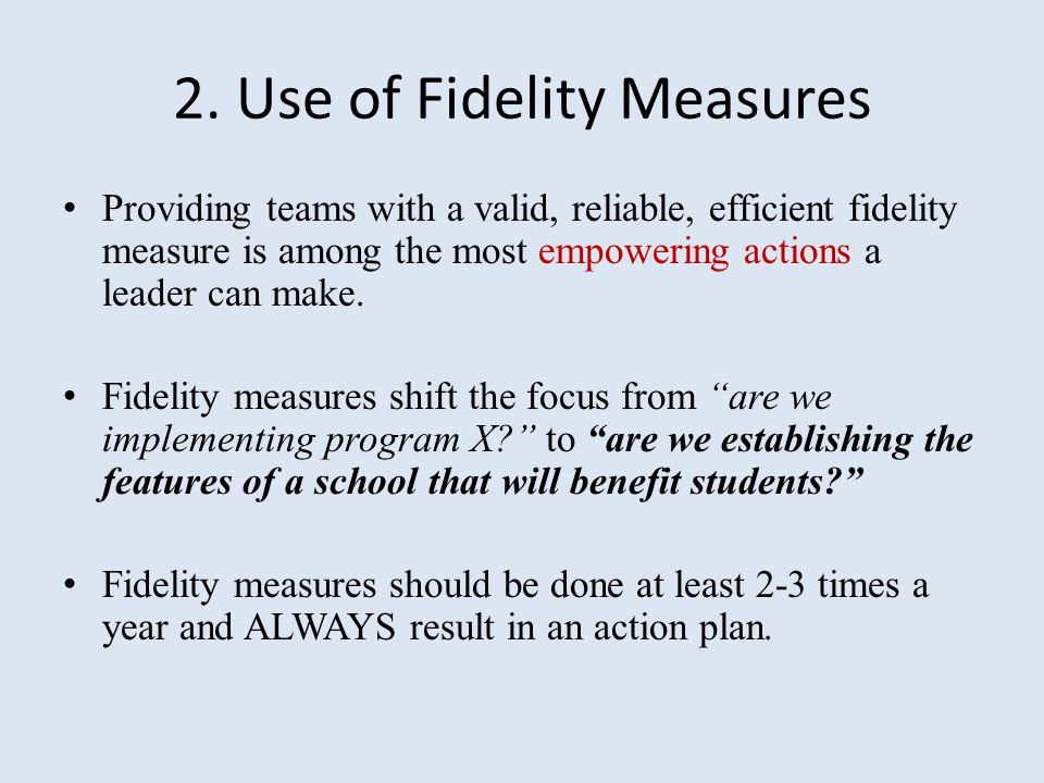 2. Use of Fidelity Measures