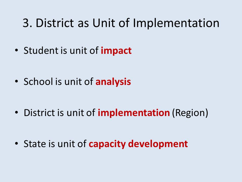 3. District as Unit of Implementation
