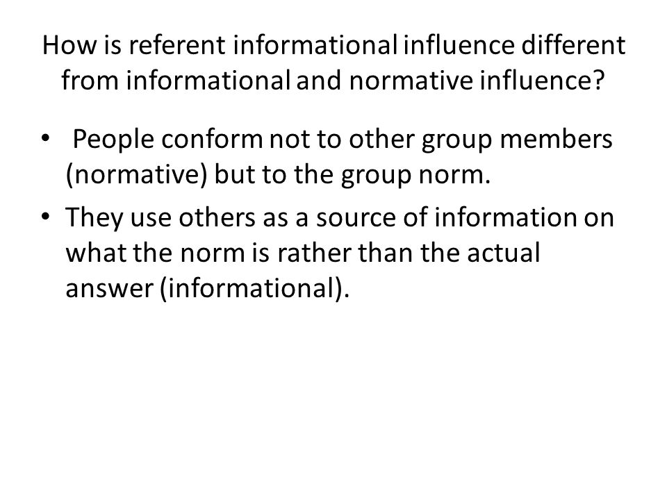 How is referent informational influence different from informational and normative influence