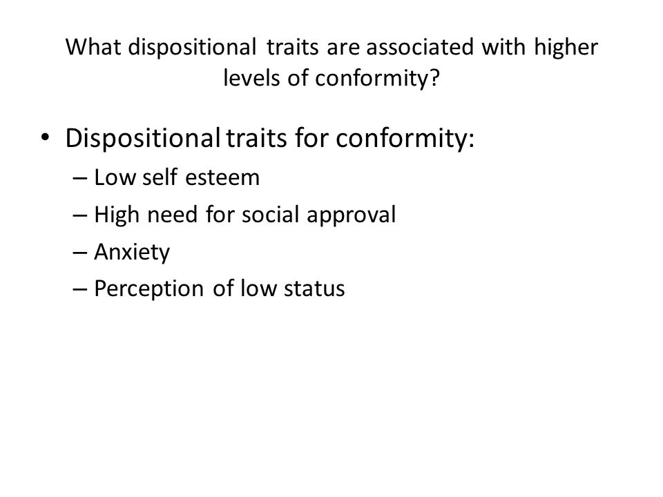 Dispositional traits for conformity: