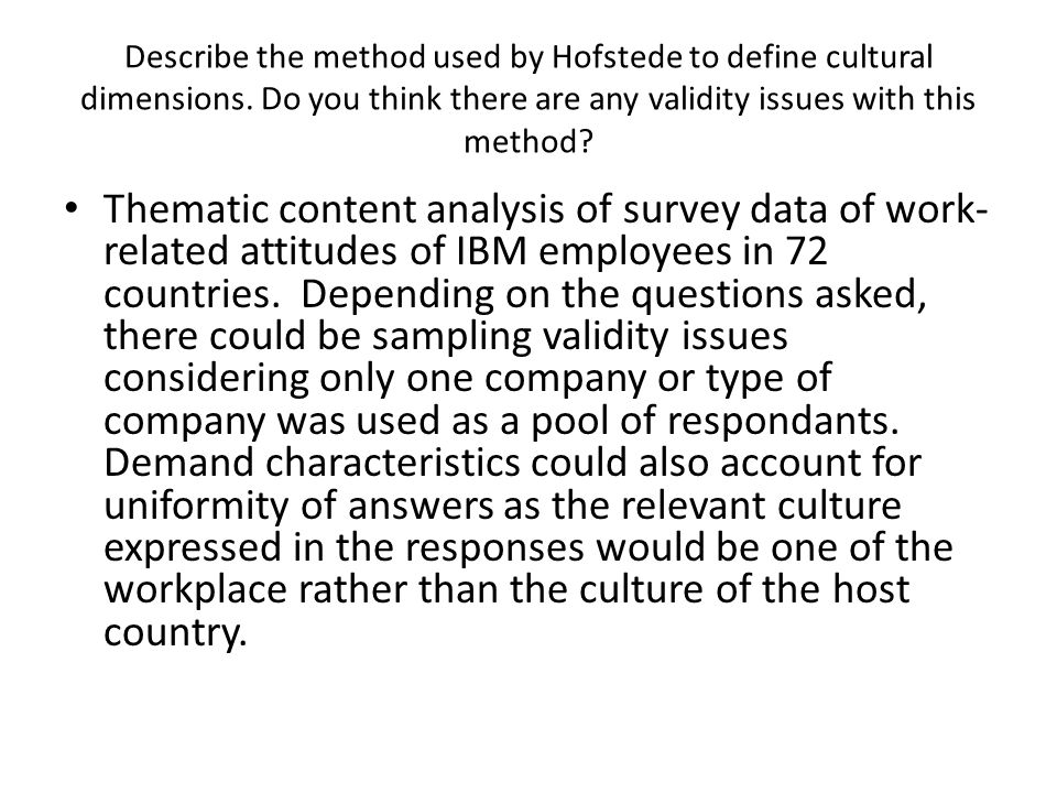 Describe the method used by Hofstede to define cultural dimensions