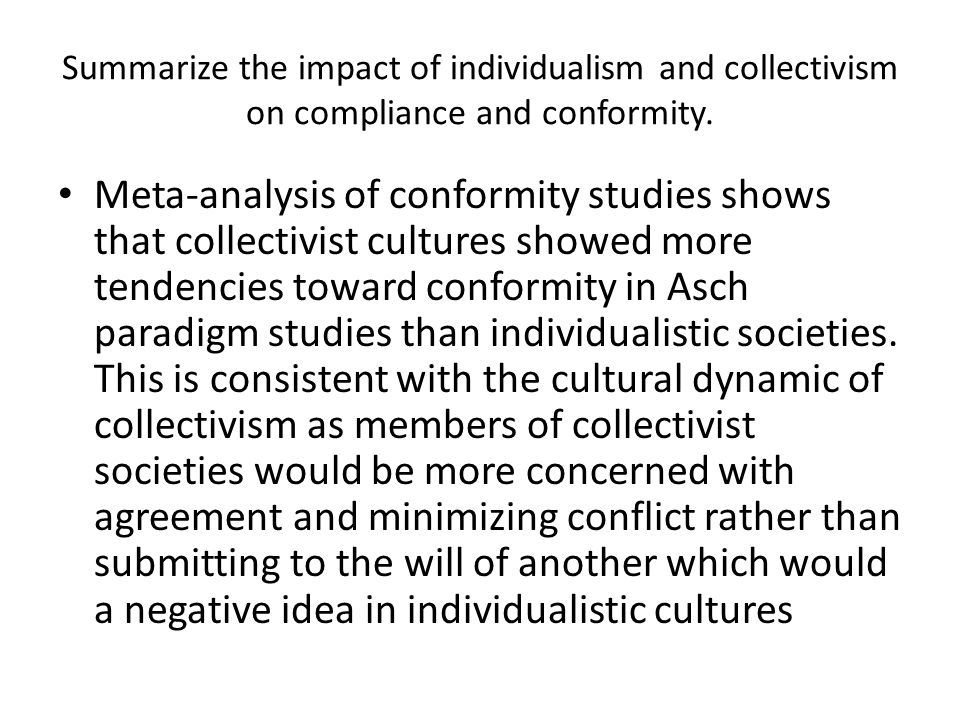 Summarize the impact of individualism and collectivism on compliance and conformity.