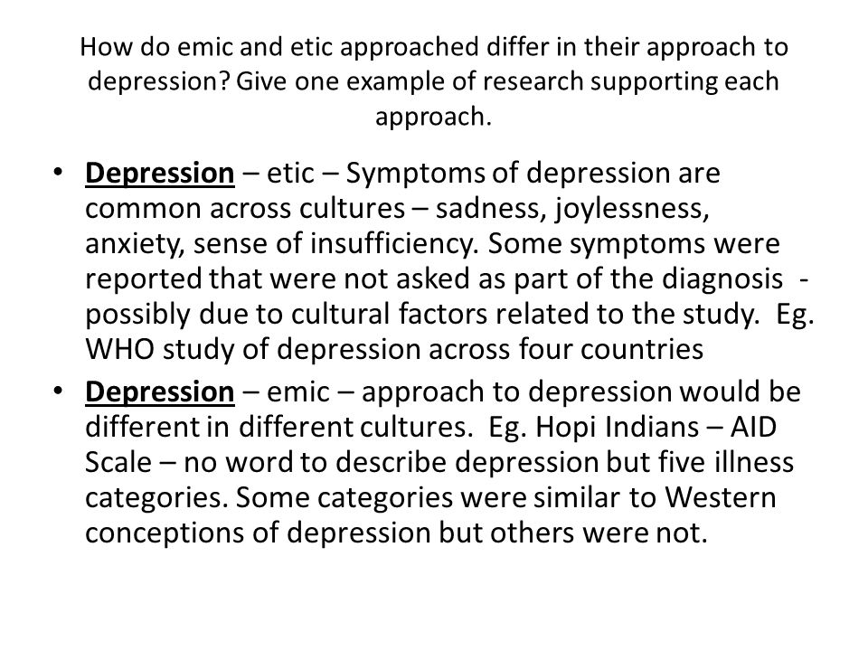 How do emic and etic approached differ in their approach to depression