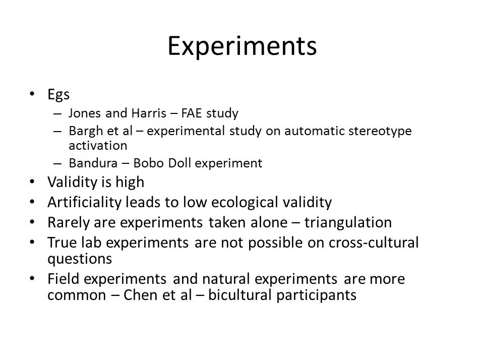 Experiments Egs Validity is high