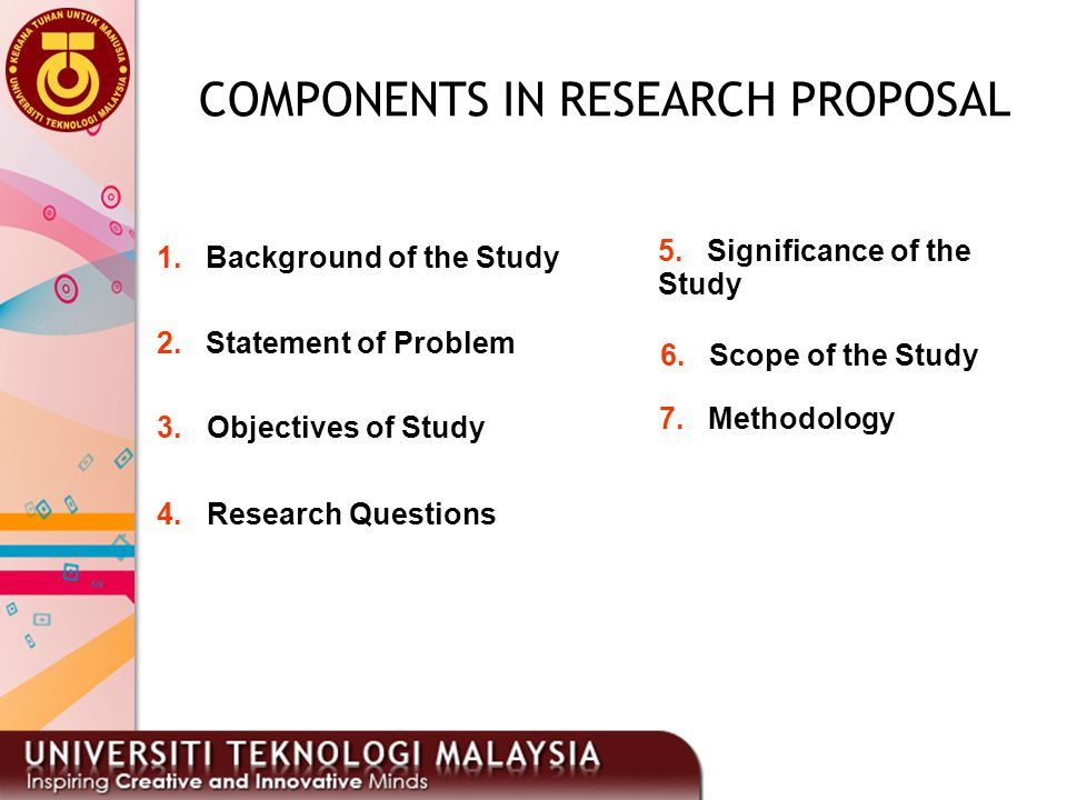 COMPONENTS IN RESEARCH PROPOSAL