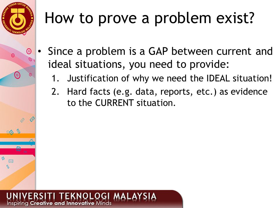 How to prove a problem exist