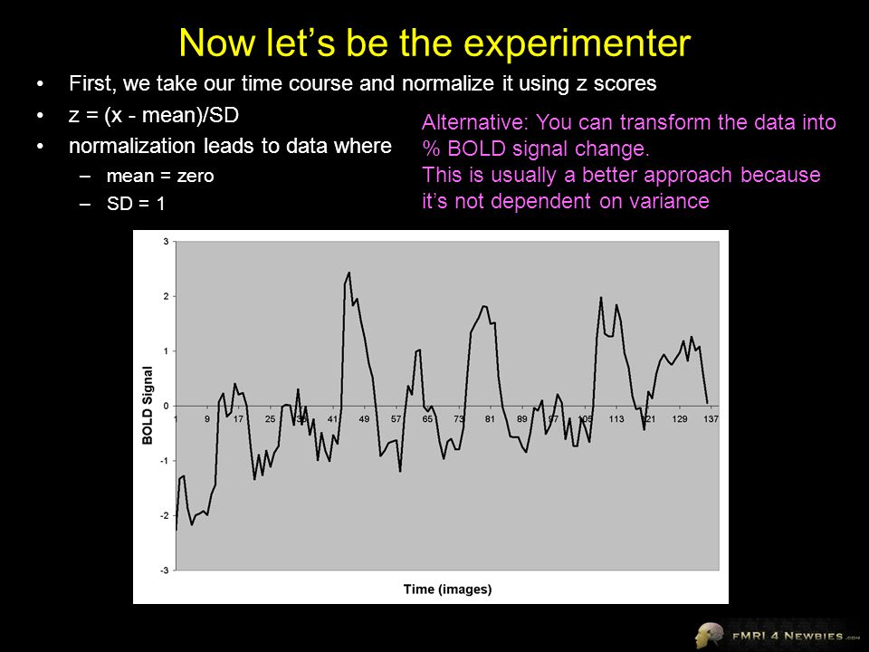 Now let's be the experimenter