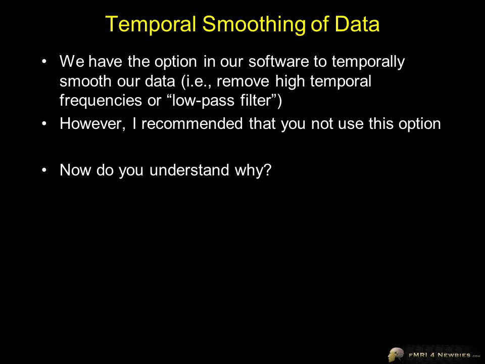 Temporal Smoothing of Data