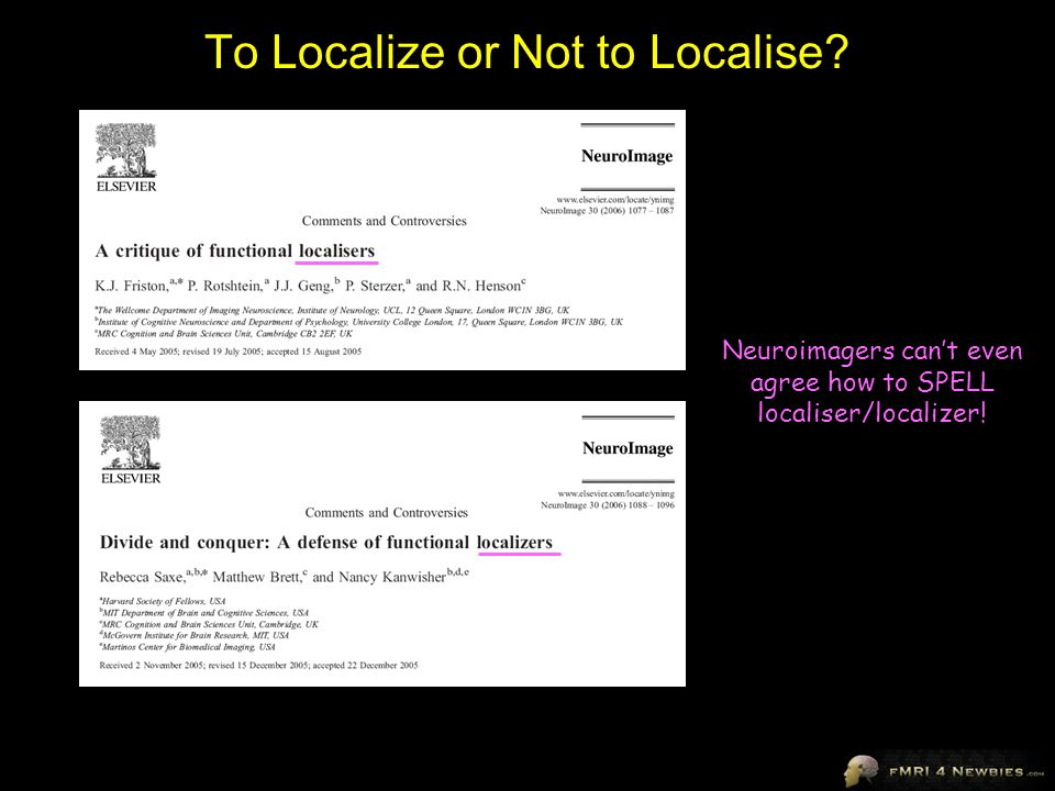 To Localize or Not to Localise