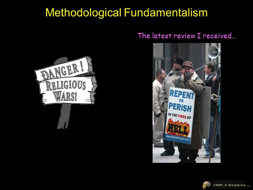 Methodological Fundamentalism