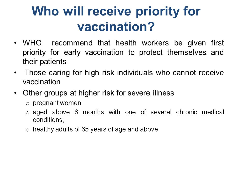 Who will receive priority for vaccination