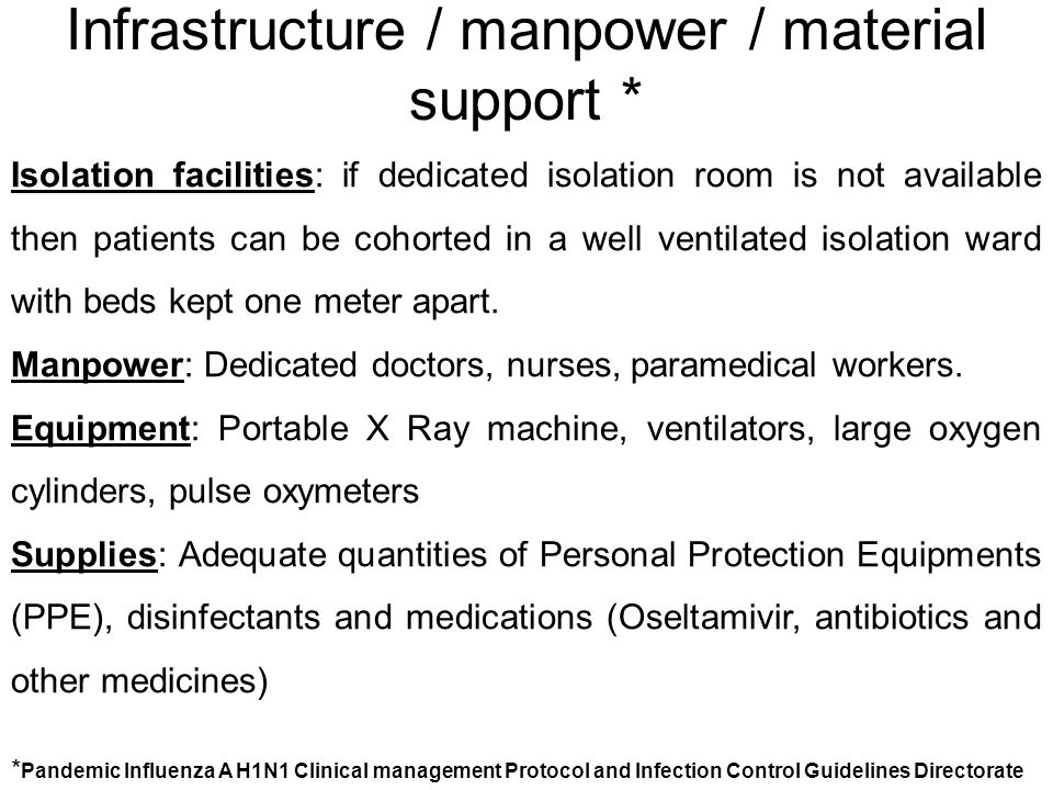Infrastructure / manpower / material support *