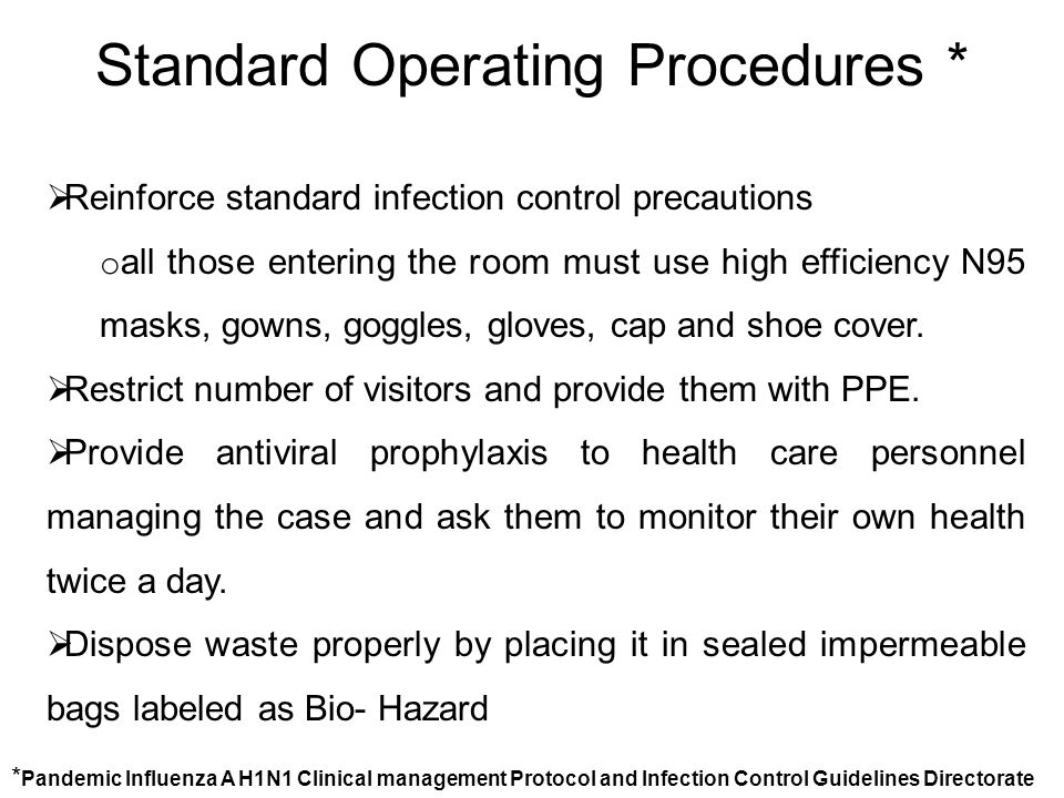 Standard Operating Procedures *
