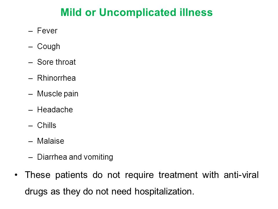 Mild or Uncomplicated illness