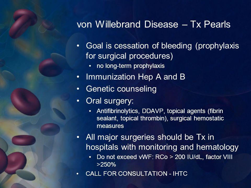 von Willebrand Disease – Tx Pearls