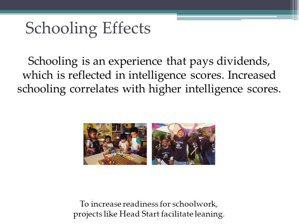 Schooling Effects