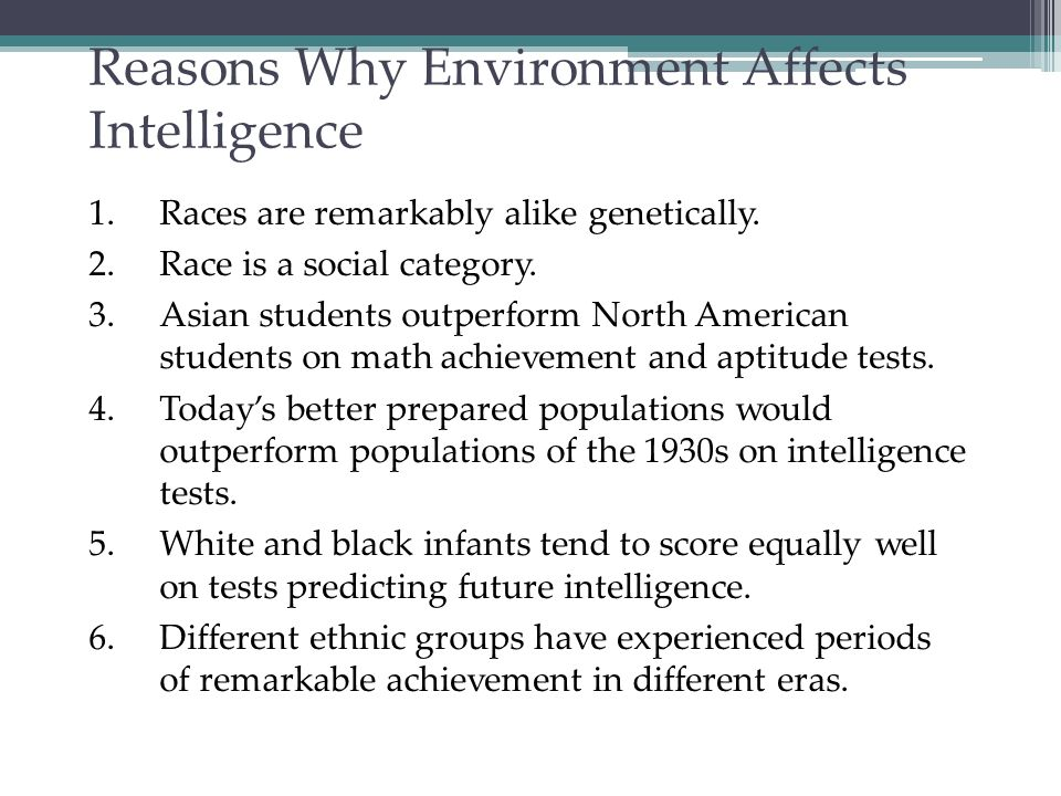 Reasons Why Environment Affects Intelligence