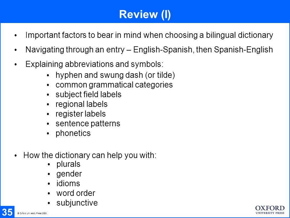 Review (I) Important factors to bear in mind when choosing a bilingual dictionary.