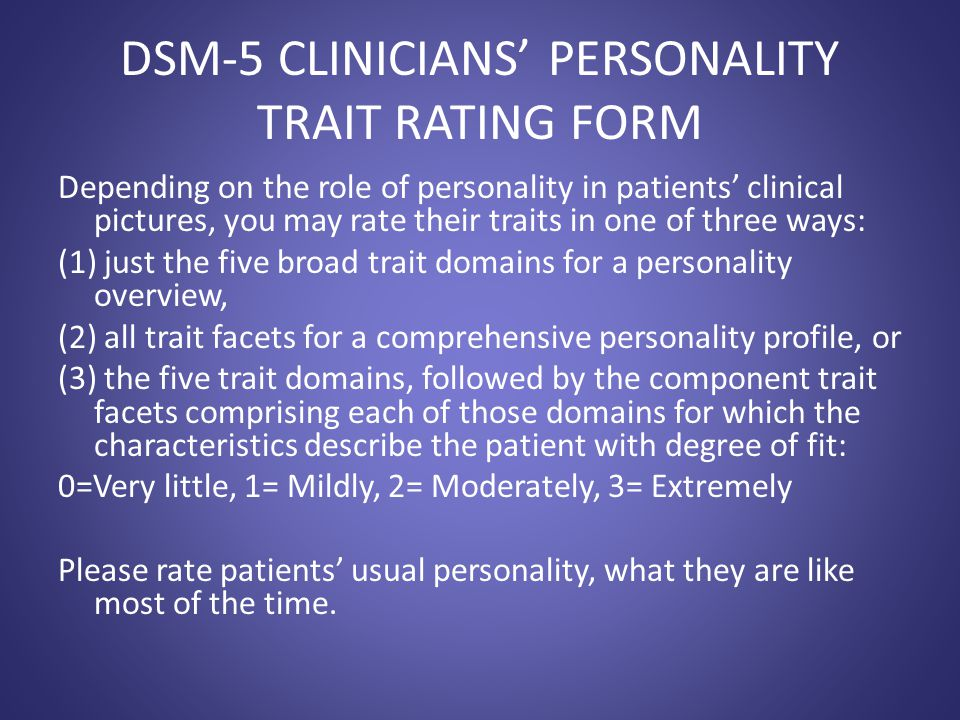 DSM-5 CLINICIANS' PERSONALITY TRAIT RATING FORM