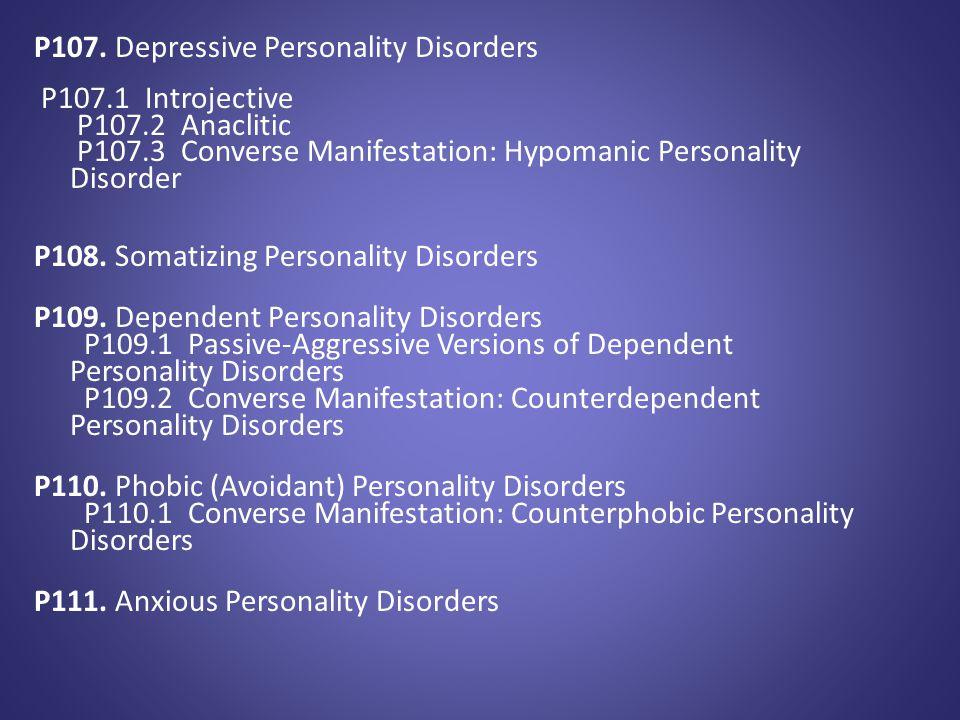 P107. Depressive Personality Disorders
