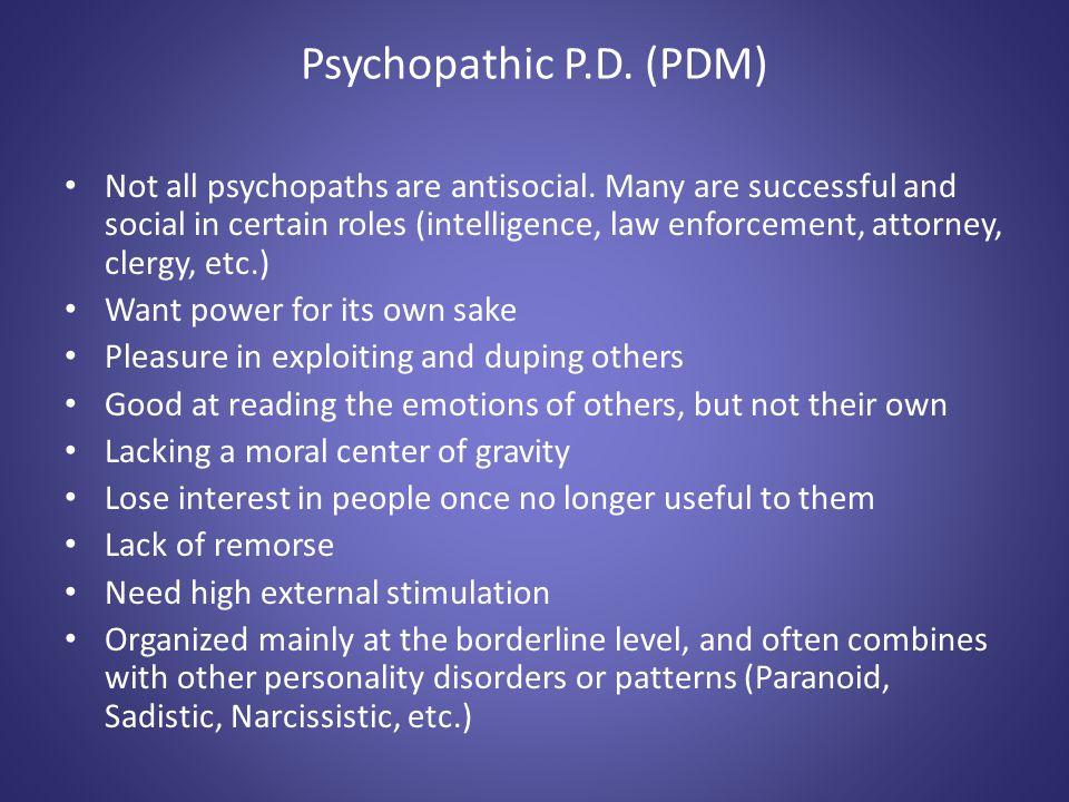 Psychopathic P.D. (PDM)