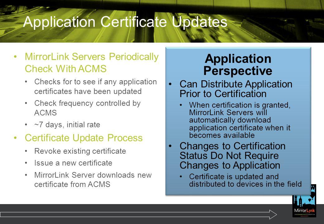 Application Certificate Updates